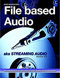 File Based Audio aka. Streaming Audio (English Edition)