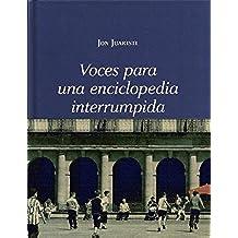Voces para una enciclopedia interrumpida: Bilbao. Una ciudad letrada