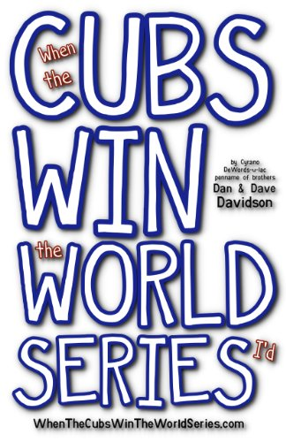When The Cubs Win The World Series (English Edition)