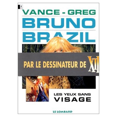 Bruno Brazil - tome 3 - Yeux sans visage (Les)
