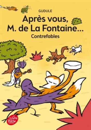 Apres vous, M. de la Fontaine...: contrefables par Gudule