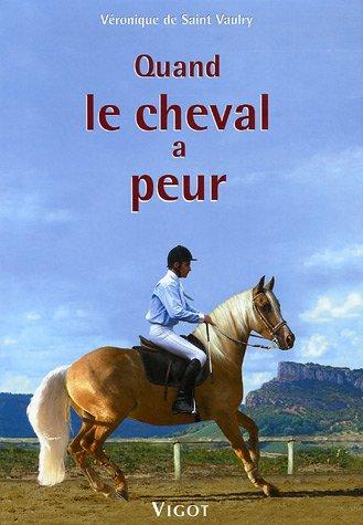 Quand le cheval a peur par Véronique de Saint Vaulry