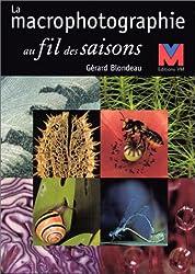 La macrophotographie au fil des saisons