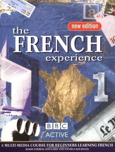 The French Experience 1 Coursebook by Bougard, Marie Therese, Bourdais, Daniele 1 edition (2003)