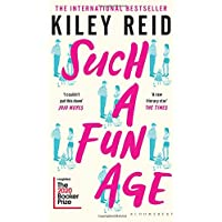 Such a Fun Age: Longlisted for the 2020 Booker Prize: 'The book of the year' Independent