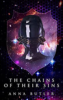 The Chains Of Their Sins (Taking Shield Book 4) by [Butler, Anna]