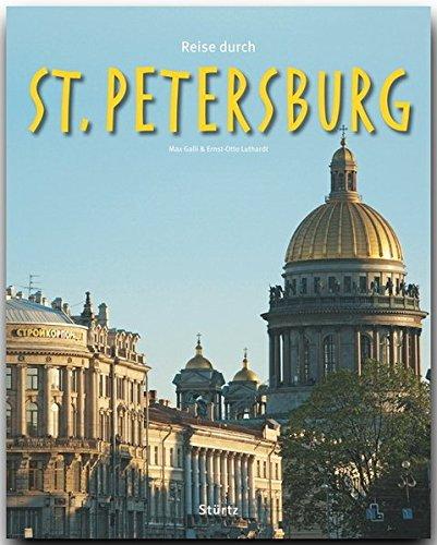 Reise durch ST. PETERSBURG - Ein Bildband mit über 180 Bildern auf 140 Seiten - STÜRTZ Verlag