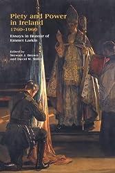 Piety and Power in Ireland, 1760-1960: Essays in Honour of Emmet Larkin