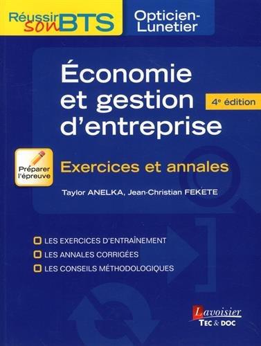 Economie et gestion d'entreprise : Exercices et annales