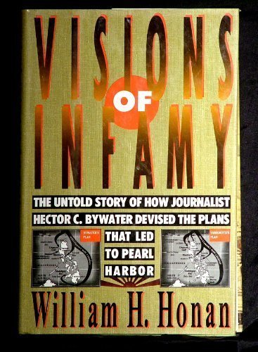 visions-of-infamy-the-untold-story-of-how-journalist-hector-c-bywater-devised-the-plans-that-led-to-