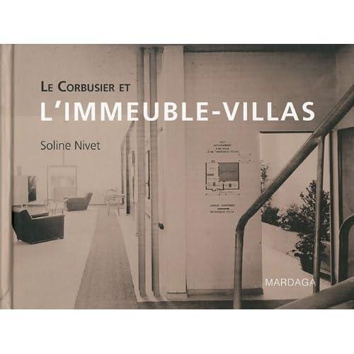 Le Corbusier et l'Immeuble-villas. Stratégies, dispositifs, figures