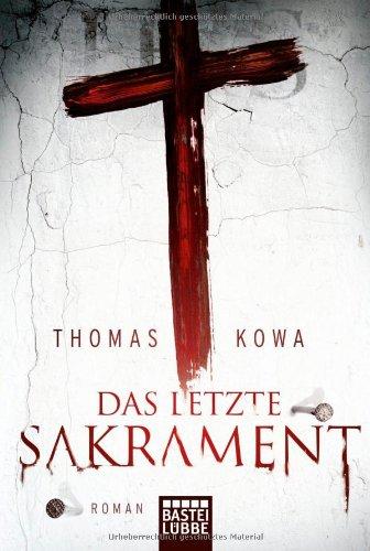 Buchseite und Rezensionen zu 'Das letzte Sakrament' von Thomas Kowa
