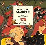 Le Foulard magique : Contes du Japon
