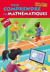 Pour comprendre les mathématiques CM2 - Livre élève - Ed. 2013