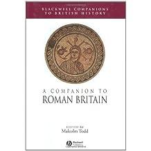 A Companion to Roman Britain (Blackwell Companions to British History)