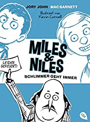 Miles & Niles - Schlimmer geht immer (Die Miles & Niles-Reihe, Band 2)