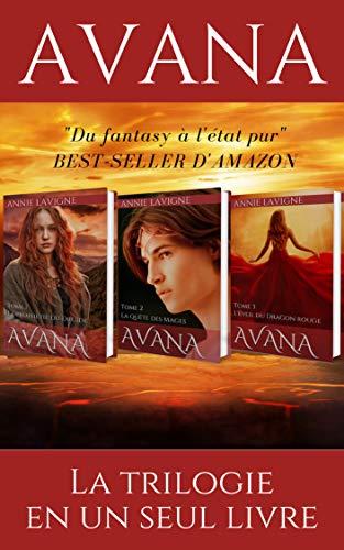 Avana : La trilogie complète par Annie Lavigne