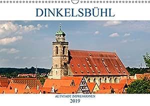 DINKELSBÜHL - ALTSTADT IMPRESSIONEN (Wandkalender 2019 DIN A3 quer): Dinkelsbühl - Eine der schönsten Altstädte Deutschlands erwartet Sie (Monatskalender, 14 Seiten ) (CALVENDO Orte)