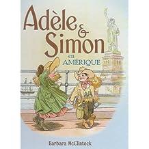 Adèle & Simon en Amérique