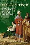 Lecciones De Los Maestros (Biblioteca de Ensayo / Serie mayor)