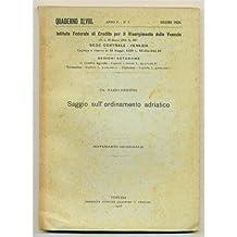 venezia QUADERNO MENSILE 1926 n. 6 Saggio sull'ordinamento adriatico
