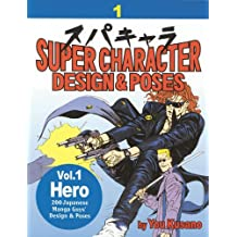 Super Character Design And Poses: Hero