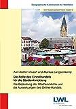 Die Rolle des Einzelhandels für die Stadtentwicklung: Die Bedeutung der Wochenmärkte und die Auswirkungen des Online-Handels (Westfälische geographische Studien)