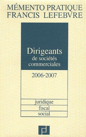 Dirigeants de sociétés commerciales : Juridique, fiscal, social