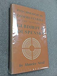Psychological commentaries on the teaching of G. I. Gurdjieff and P. D. Ouspensky : volume 2 / by Maurice Nicoll