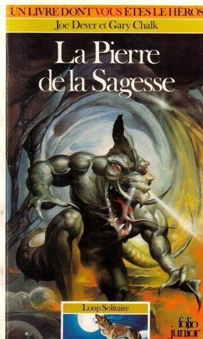 Loup Solitaire Tome 6 : La Pierre de la sagesse par Joe Dever
