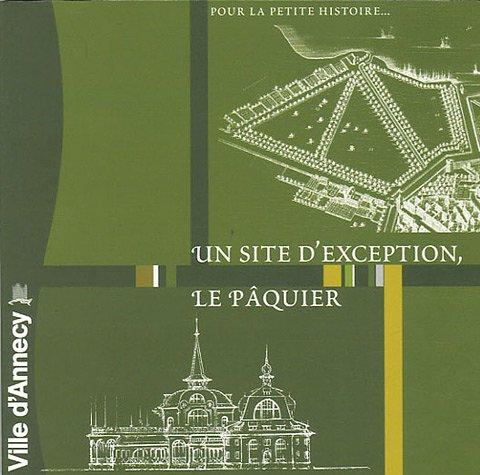 Un site d'exception, Le Pâquier