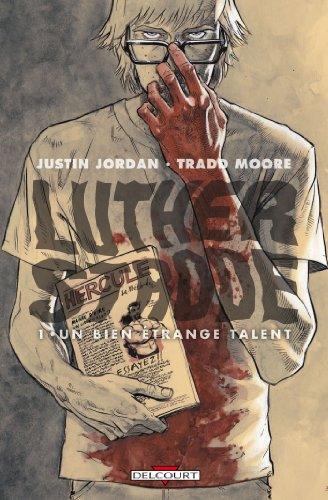 Luther Strode Tome 01