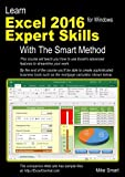 Learn Excel 2016 Expert Skills with The Smart Method: Courseware Tutorial teaching Ad...