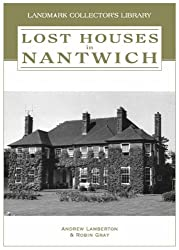 Lost Houses in Nantwich (Landmark Collector's Library)