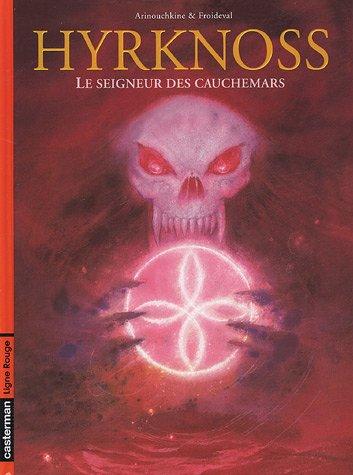 Hyrknoss, Tome 2 : Le seigneur des cauchemars