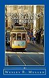 Destinations: Ship Leaves Harbor: Essays on Travel