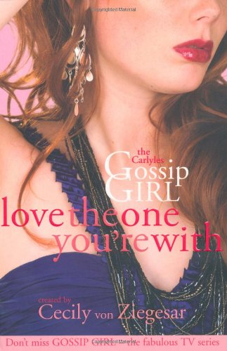 Gossip Girl The Carlyles- Love The One Youre With