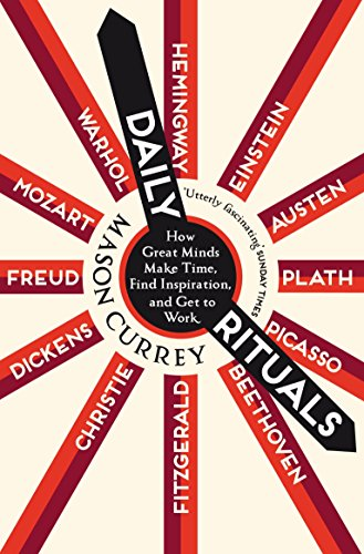 Preisvergleich Produktbild Daily Rituals: How Great Minds Make Time,  Find Inspiration,  and Get to Work