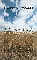 Beginnings: Keys That Open the Gospels