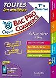 Objectif Bac Pro - Toutes les matières - 1ère et Term Bac Pro Commerce...