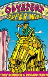 Odysseus, Superhero! by Sir Tony Robinson (1996-10-07)