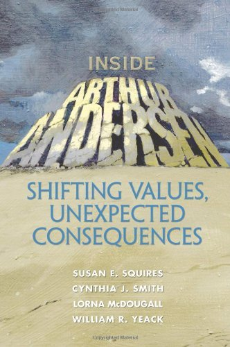 Inside Arthur Andersen: Shifting Values, Unexpected Consequences (Financial Times (Prentice Hall)) by Susan E. Squires (2-Jun-2003) Paperback