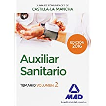 Auxiliar Sanitario (Personal Laboral de La Junta de Comunidades de Castilla-La Mancha). Temario Volumen 2