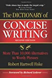 Dictionary of Concise Writing: More Than 10,000 Alternatives to Wordy Phrases