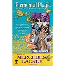 Elemental Magic: All-New Tales of the Elemental Masters (Daw Book Collectors)