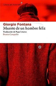 Muerte De Un Hombre Feliz par Giorgio Fontana