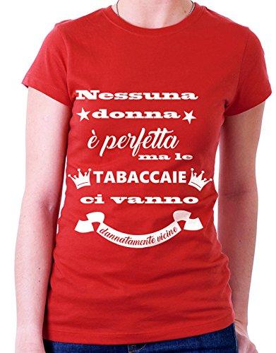 Tshirt MESTIERI nessuna donna è perfetta ma le  tabaccaie  ci vanno dannatamente vicine - tabaccaia - Tutte le taglie by tshirteria Rosso