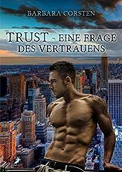 Trust - Eine Frage des Vertrauens