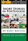 Short Stories  in  Portuguese (Portuguese Edition)