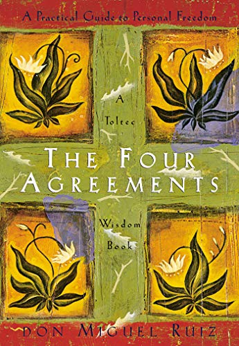 Four Agreements Illustrated Edition: A Practical Guide to Pe: Practical Guide to Personal Freedom (Toltec Wisdom Book) por Don Miguel Ruiz